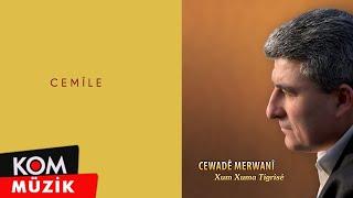 Cewade Merwanî - Cemile