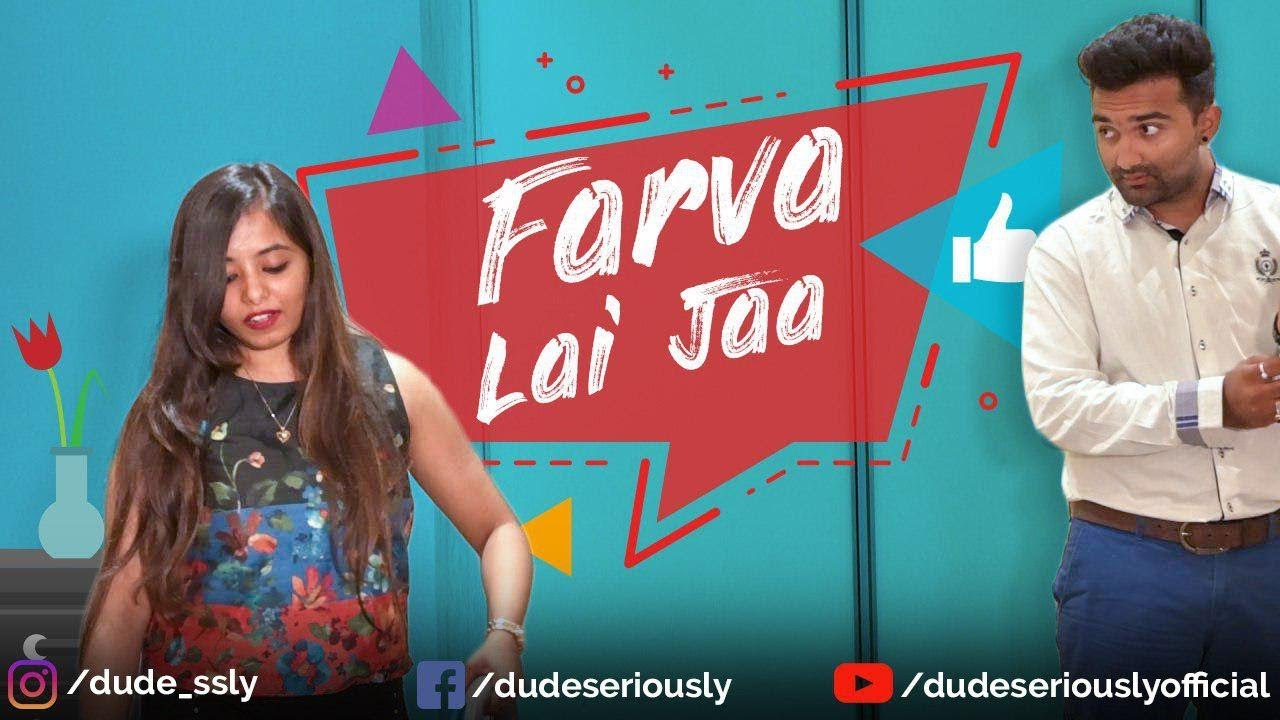 FARVA LAI JA... | DUDE SERIOUSLY (GUJARATI) - YouTube