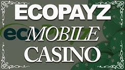 Ecopayz Mobile Casino (Best Sites and Apps in 2018)