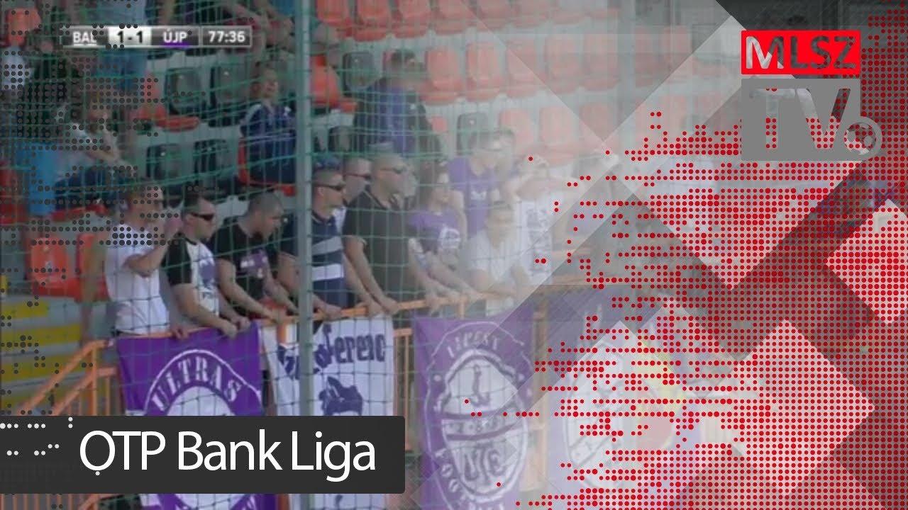 Balmaz Kamilla Gyógyfürdő - Újpest FC | 1-1 (1-0) | OTP Bank Liga | 29. forduló | 2017/2018 | MLSZTV