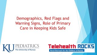 Telehealth ROCKS - Keeping Kids Safe ECHO Session 1