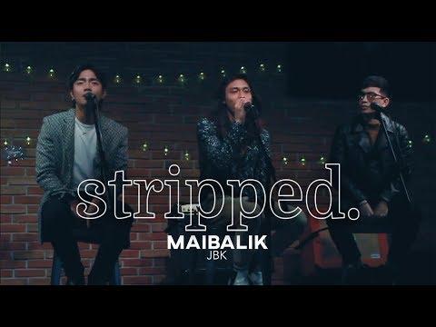 JBK Performs Maibalik | Stripped