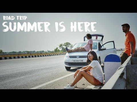 Summer is Here: Road Trip | Sejal Kumar