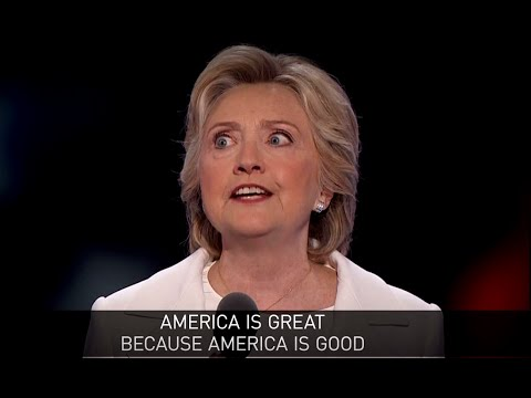 'America is great because America is good': Deep thoughts of Hillary Clinton