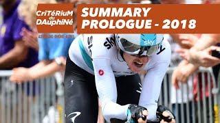 Summary - Prologue (Valence / Valence) - Critérium du Dauphiné 2018