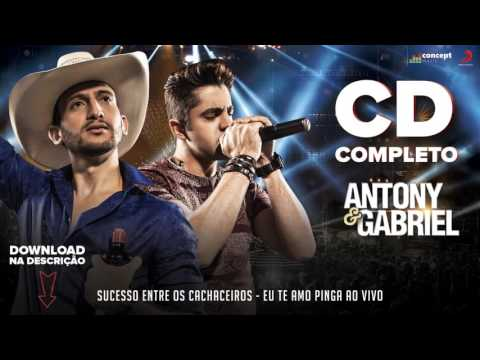 Antony e Gabriel - CD Completo Eu te amo Pinga