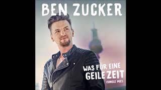 Ben Zucker Was für eine geile Zeit (Audio)