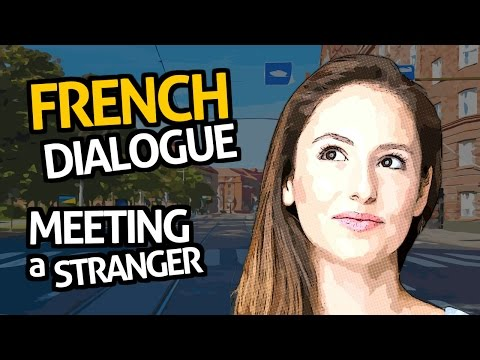 Learn French Conversation with OUINO™: Practice #1 (Meeting a Stranger)