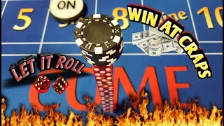 $15 Craps table strategy - THE COME BALANCE - Great for beginners, Intermediate & advanced players