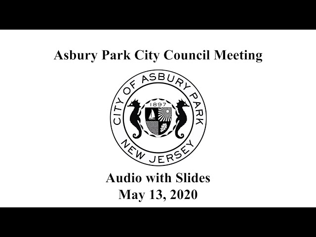 Asbury Park City Council Meeting - May, 13, 2020