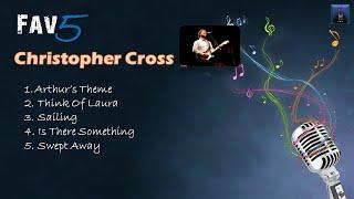 Christopher Cross - Fav5 Hits