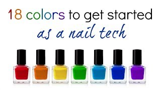 Gel / nail polish colors to get started as a nail technician  *for all skin types*