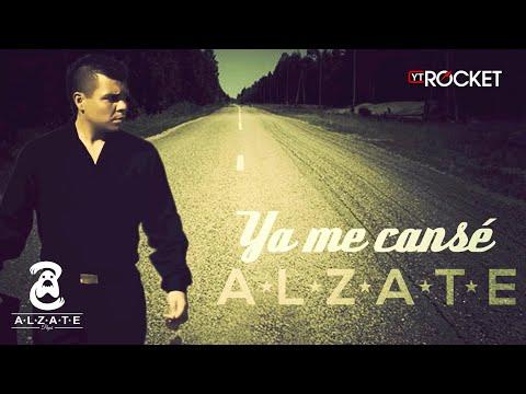 YA ME CANSE - ALZATE