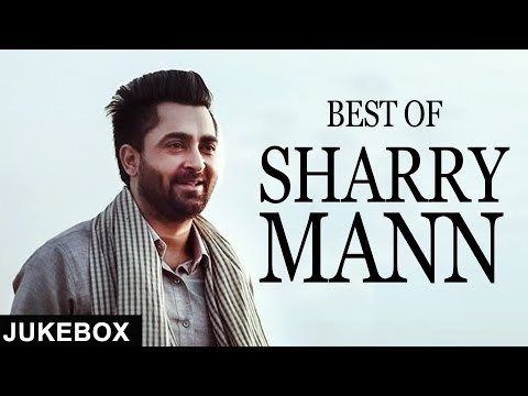 Best of Sharry Mann | Jukebox | White Hill Music