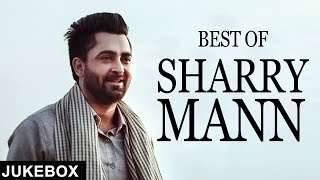 Best of Sharry Mann | Jukebox | White Hill Music