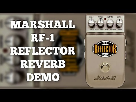 Marshall RF-1 Reflector Reverb Demo (Including Expression Pe