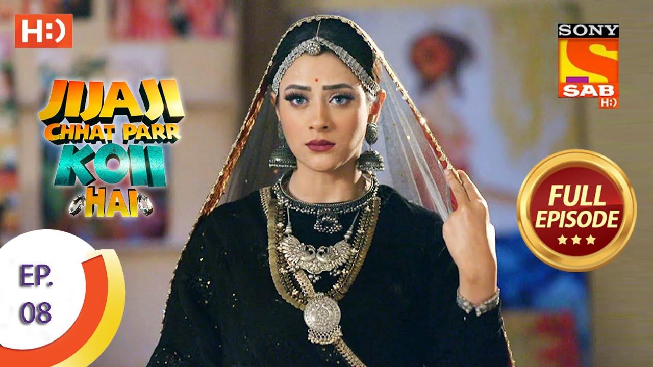 Download Jijaji Chhat Parr Koii Hai - Ep 8 - Full Episode - 17th March, 2021