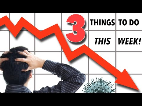 Financial Markets Are Dropping - 3 Things To Do THIS WEEK!