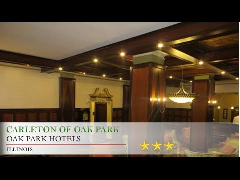 Carleton Of Oak Park Hotels Illinois