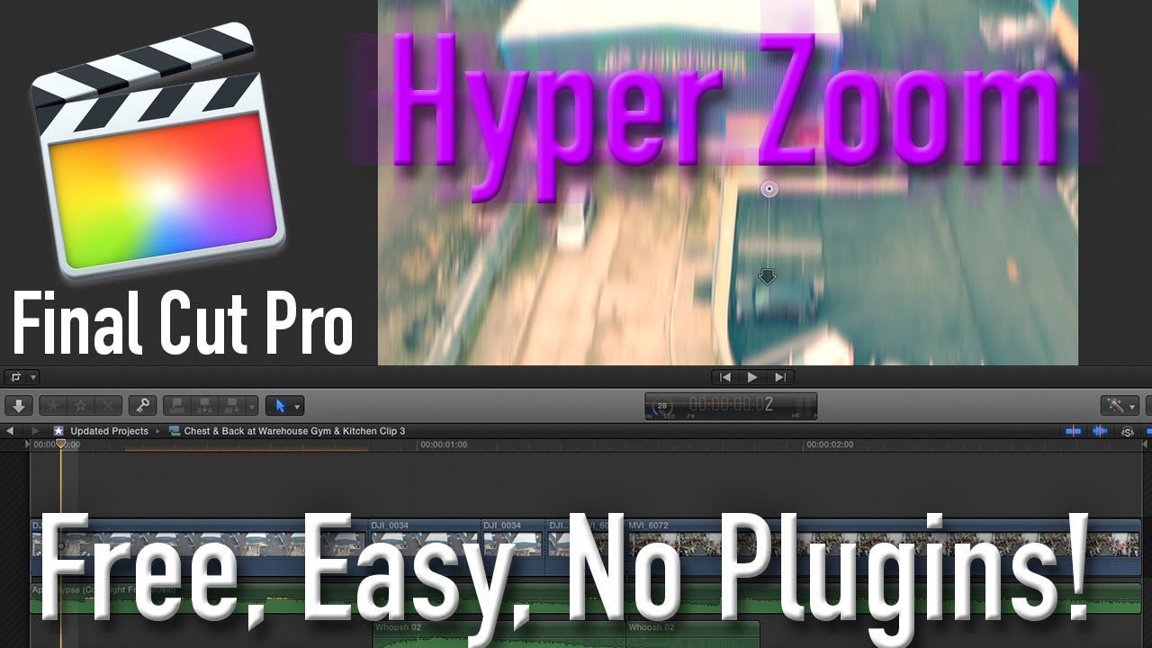 How to do Hyper Zoom Transitions on Final Cut Pro X | Free, Easy, No  Plugins!