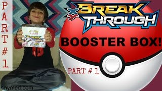 Pokemon XY BREAKthrough Booster Box Opening Video PART 1 of 2! GREAT PULLS! Jenna Em Channel