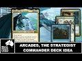 MTG Commander Deck Idea - Arcades, the Strategist (Defender Tribal)