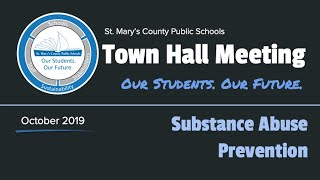 St. Mary's County Public School Town Hall Meeting - Substance Abuse Prevention