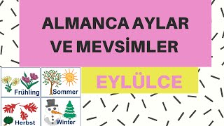 ALMANCA A1/A2 AYLAR VE MEVSİMLER  DİE JAHRESZEİTEN UND DİE MONATE