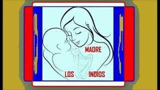 Los Indios Paraguayos - Madre