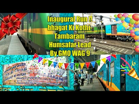Inaugural Run of  04815 Bhagat ki kothi - Tambaram Humsafar  Express With fully new Decorated rake
