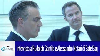 Intervista a Rudolph Gentile e Alessandro Notari di Safe Bag