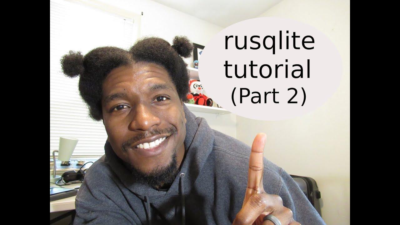 Rust: rusqlite tutorial (part 2)