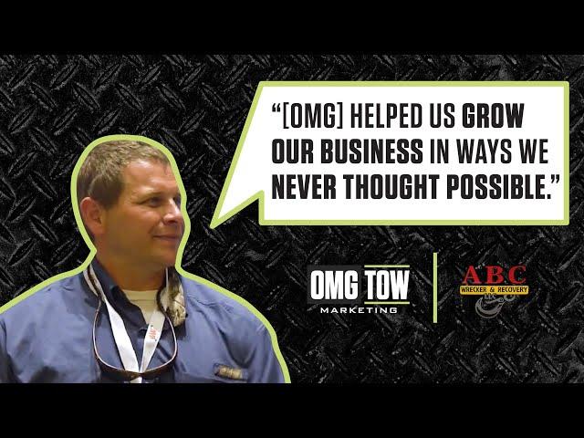 OMG Tow Marketing Testimonial - ABC Wrecker Service