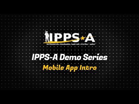 IPPS-A Mobile App Intro Video
