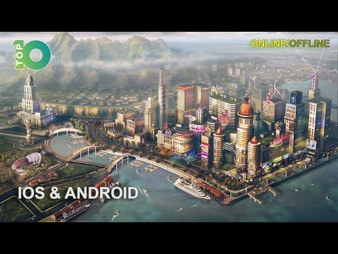 10 Best City Building Games For IOS And Android ( Online/Offline)