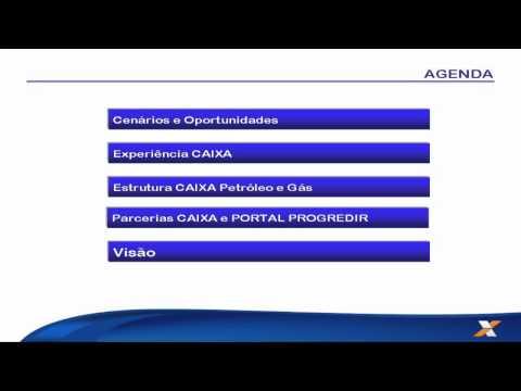 Soluções CAIXA Para o Setor de Petróleo, Gás e Energia e Portal PROGREDIR - Julio Cesar Costa