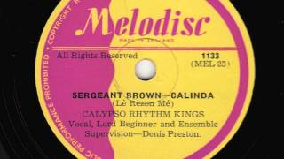 Sergeant Brown (Lè Rèzon Mé) [10 inch] - Lord Beginner acc. by Calypso Rhythm Kings