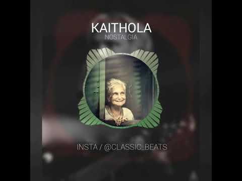 KAITHOLA / romatice song / NOSTALGIA/ New 2018
