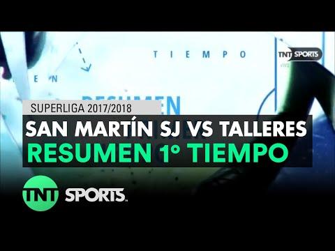 Resumen Primer Tiempo: San Martín SJ vs Talleres | Fecha 16 - Superliga Argentina 2017/2018