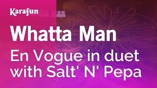 Karaoke Whatta Man - En Vogue *