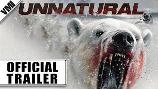 UNNATURAL (2015) - Official Trailer