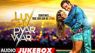 Luv Shv Pyar Vyar Full Album | GAK and Dolly Chawla | Audio Jukebox