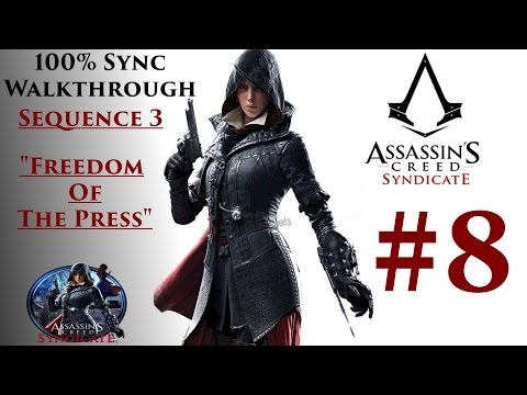 "Assassin's Creed Syndicate 100% Sync - Sequence 3 ""Freedom Of The Press"""