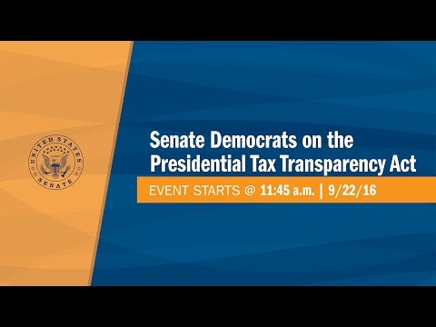 Senate Democrats on the Presidential Tax Transparency Act