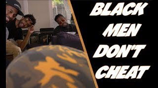 Black Men Don't Cheat I DT Skit