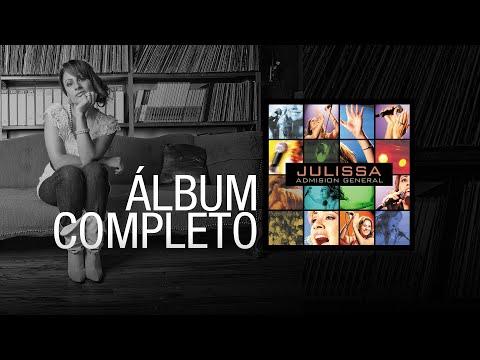 JULISSA   Admisión General 2002   Álbum Completo