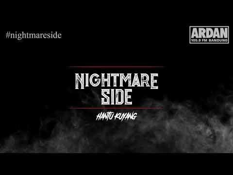 Hantu Kuyang [NIGHTMARE SIDE OFFICIAL] - ARDAN RADIO