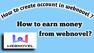How to create account on webnovel | how to earn money screenshot 2