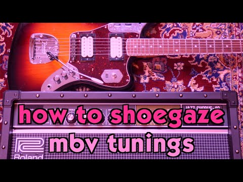 My Bloody Valentine Guitar Tunings w Guitar Pedal Chain  How to Shoegaze