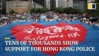 Tens of thousands show support for Hong Kong police